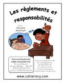 Règlements et responsabilités