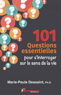 101 Questions essentielles ...