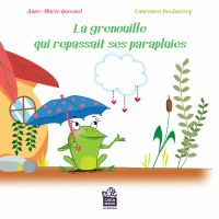 La grenouille qui repassait ses parapluies