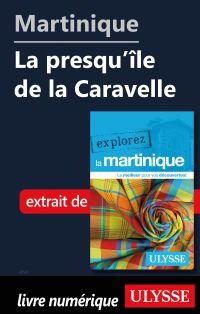Martinique - La presqu'île ...