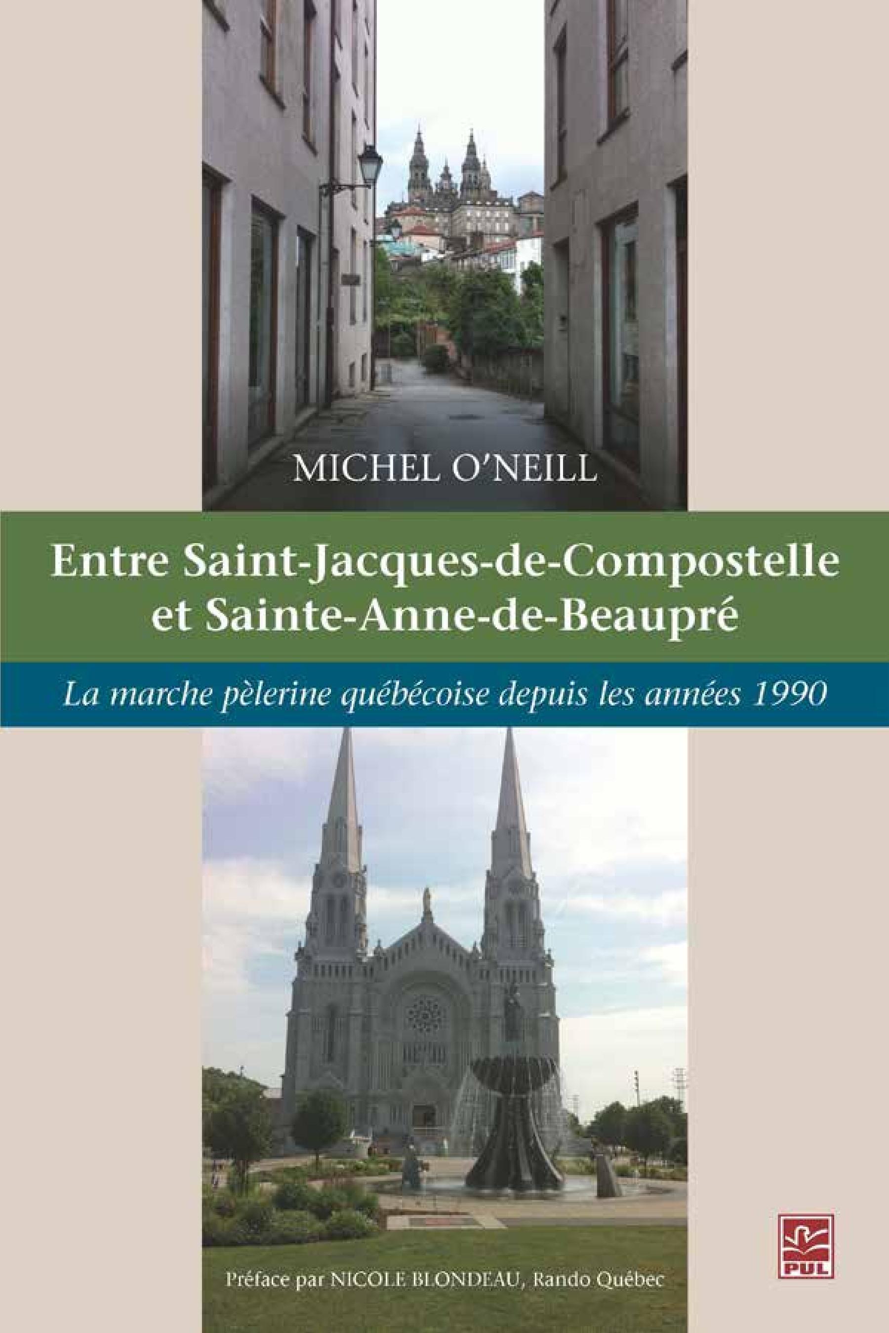 Entre Saint-Jacques-de-Compostelle et Sainte-Anne-de-Beaupré