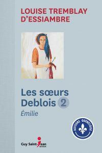 Les soeurs Deblois, tome 2