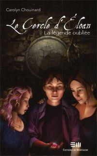 Image de couverture (Le Cercle d'Éloan 01 : La légende oubliée)