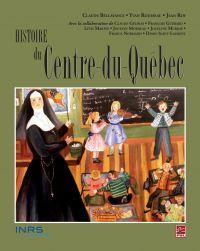 Histoire du Centre-du-Québec