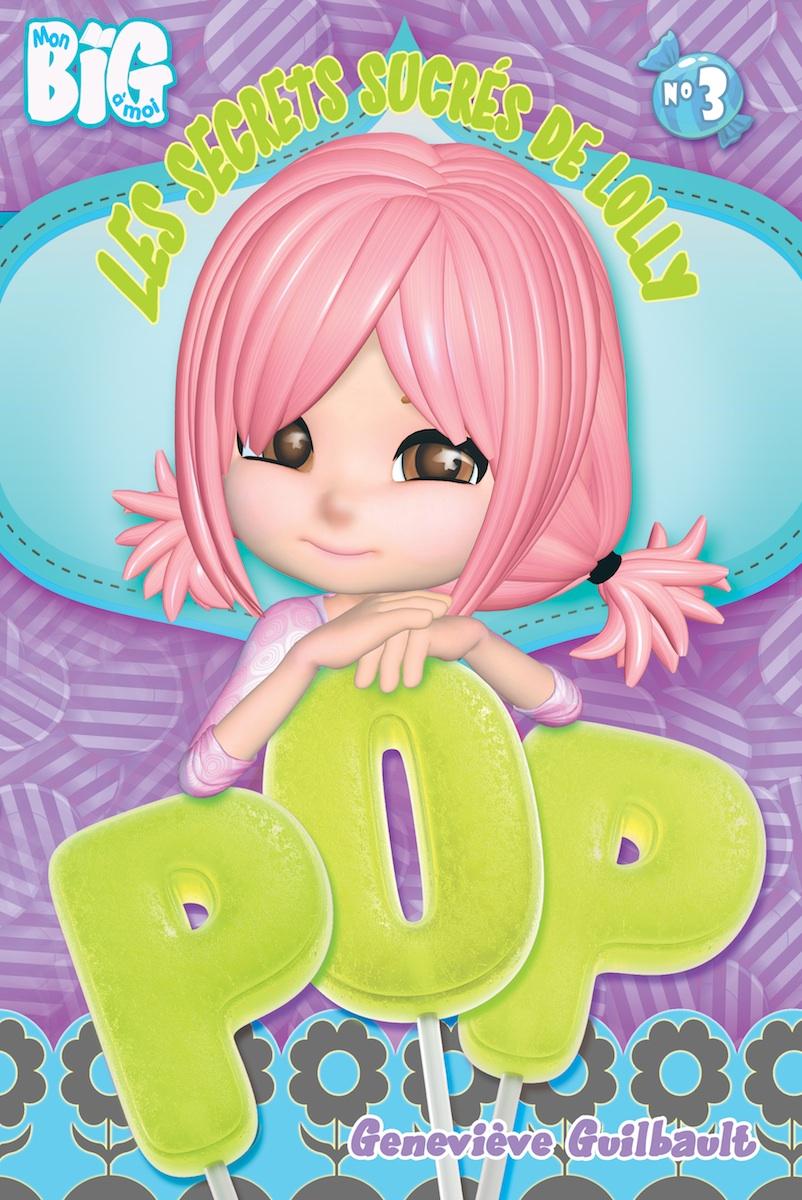 Les secrets sucrés de Lolly Pop 3