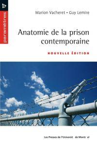 Anatomie de la prison conte...