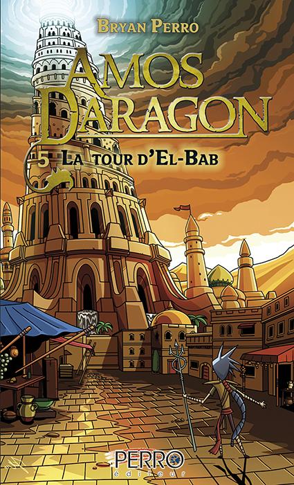 Amos Daragon (5) La tour d'El Bab
