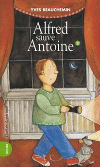 Antoine et Alfred 02 - Alfr...