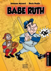 Connais-tu? - En couleurs 14 - Babe Ruth