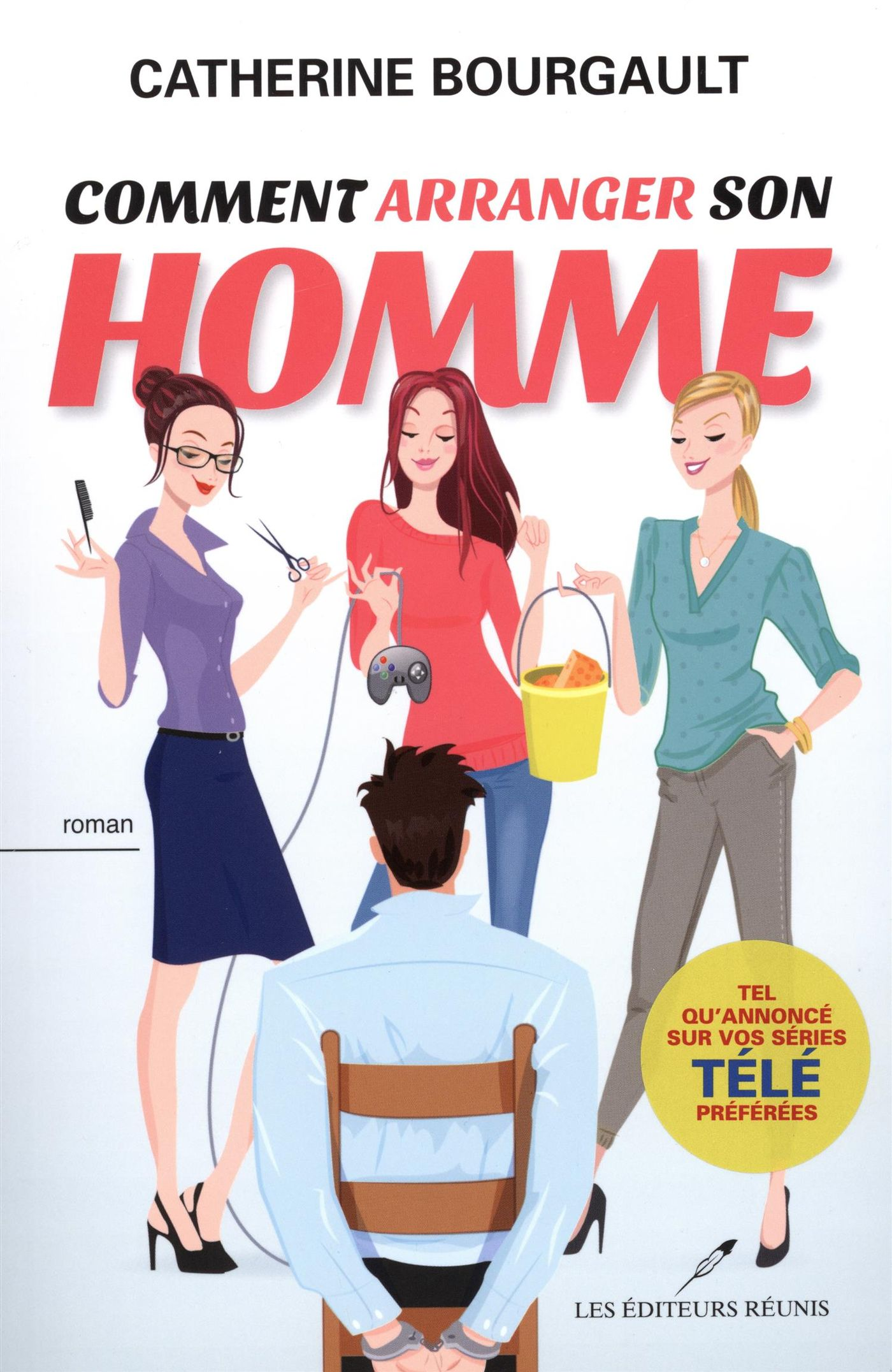 Comment arranger son homme