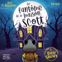 Le fantôme de la maison Scott