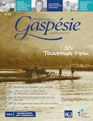 Magazine Gaspésie. Vol. 58 ...