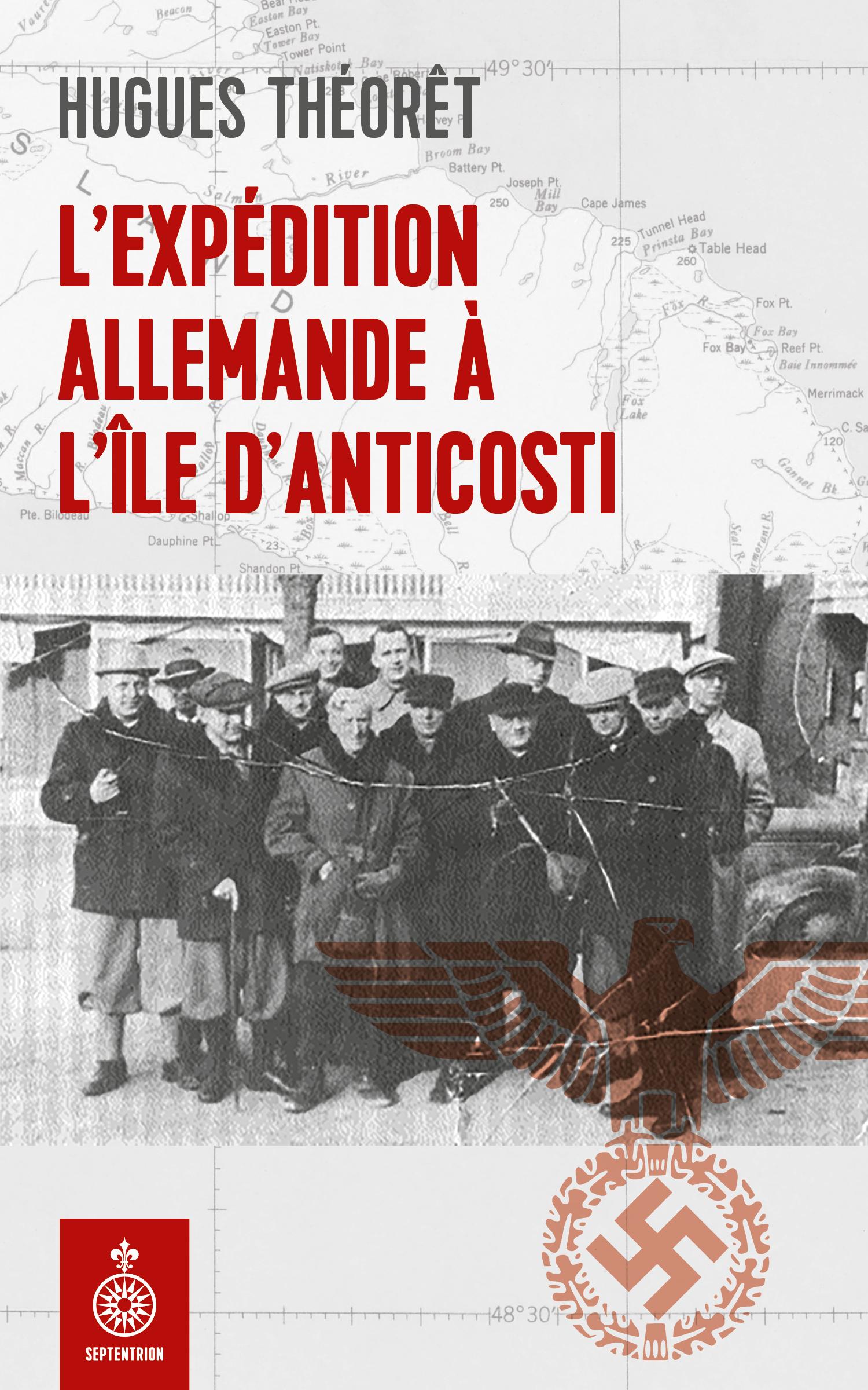 L'Expédition allemande à l'île d'Anticosti