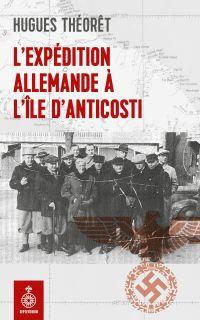 Expédition allemande à l'île d'Anticosti (L')