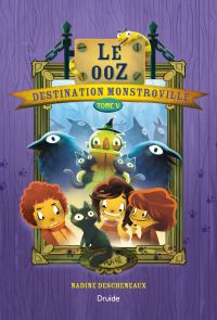 Image de couverture (Destination Monstroville, Tome V - Le ooZ)