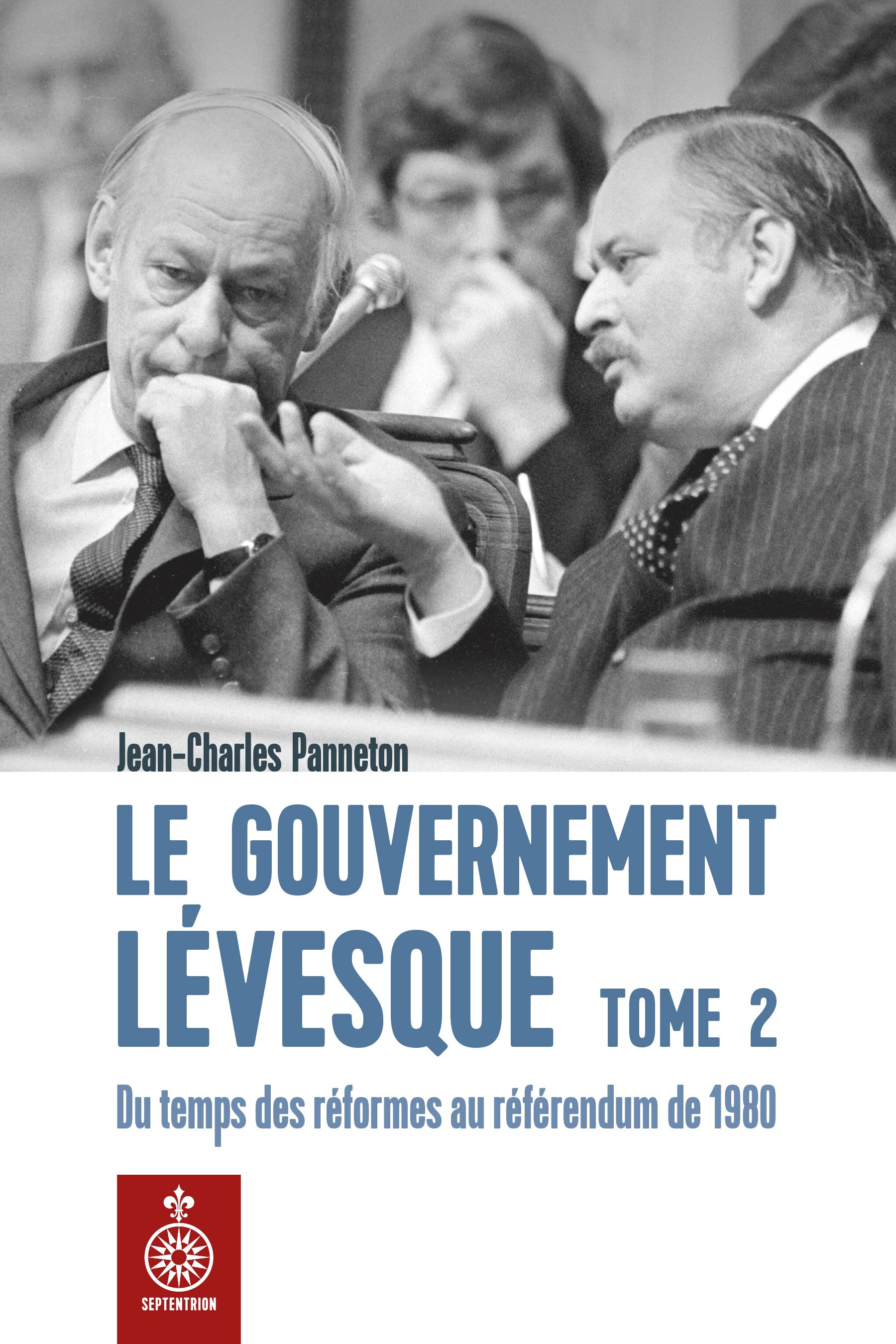 Le Gouvernement Lévesque, tome 2