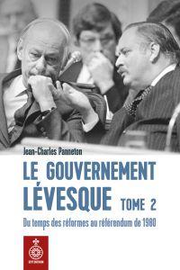 Gouvernement Lévesque, tome 2 (Le)