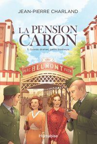 La Pension Caron - Tome 3