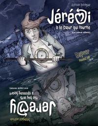 Jérémi a le coeur qui tourne / Jeremy - The boy with a spinning heart