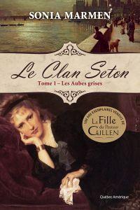Clan Seton (Le) - Tome 1 Les Aubes grises