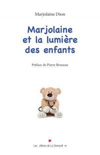 Marjolaine et la lumière d...