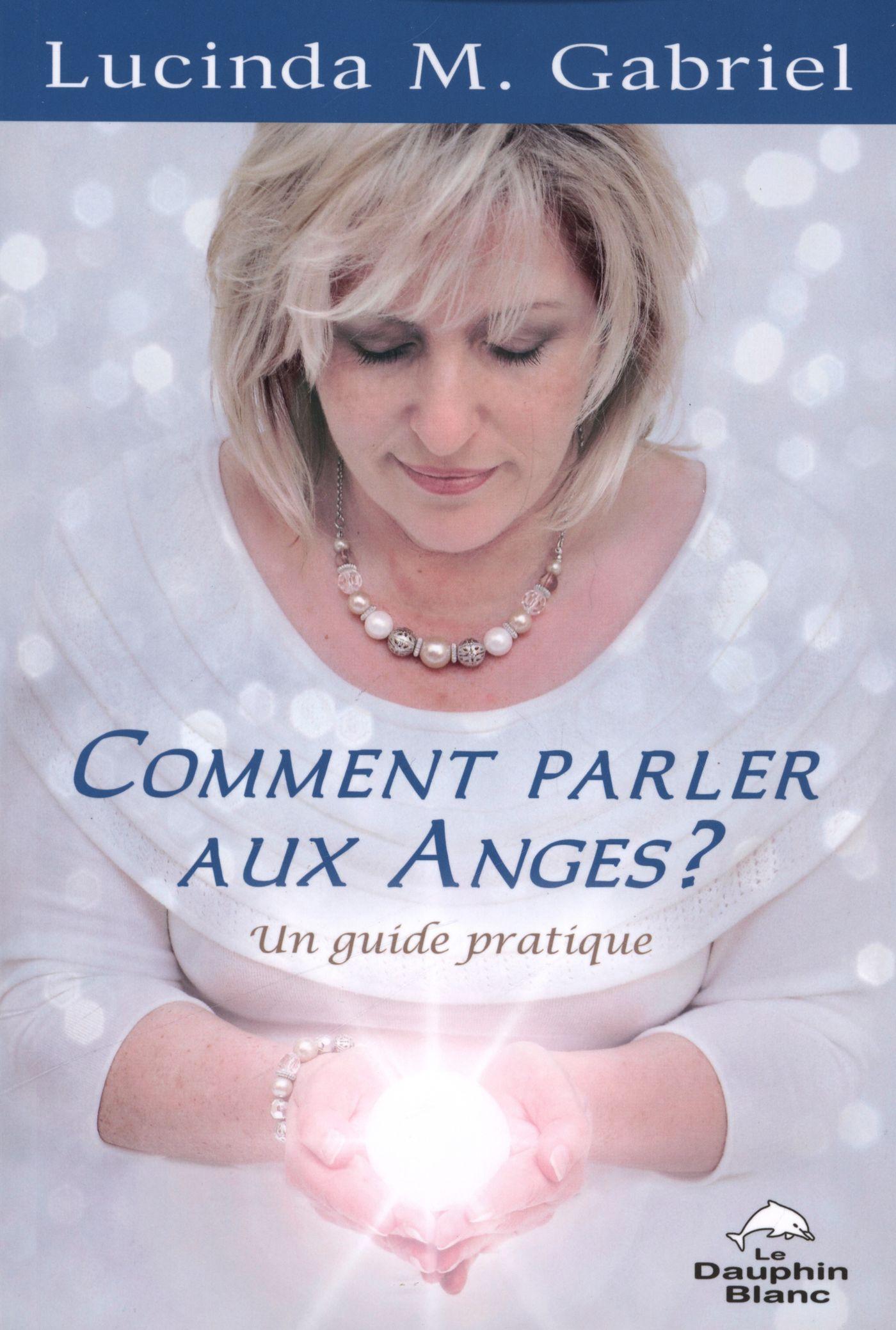Comment parler aux Anges?