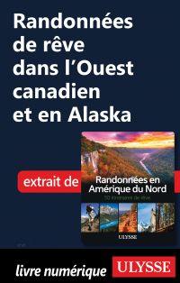 Image de couverture (Randonnées de rêve dans l'Ouest canadien et en Alaska)