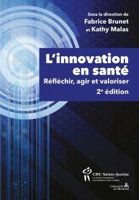 L'innovation en santé, 2e é...