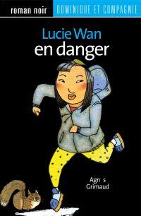 Lucie Wan en danger