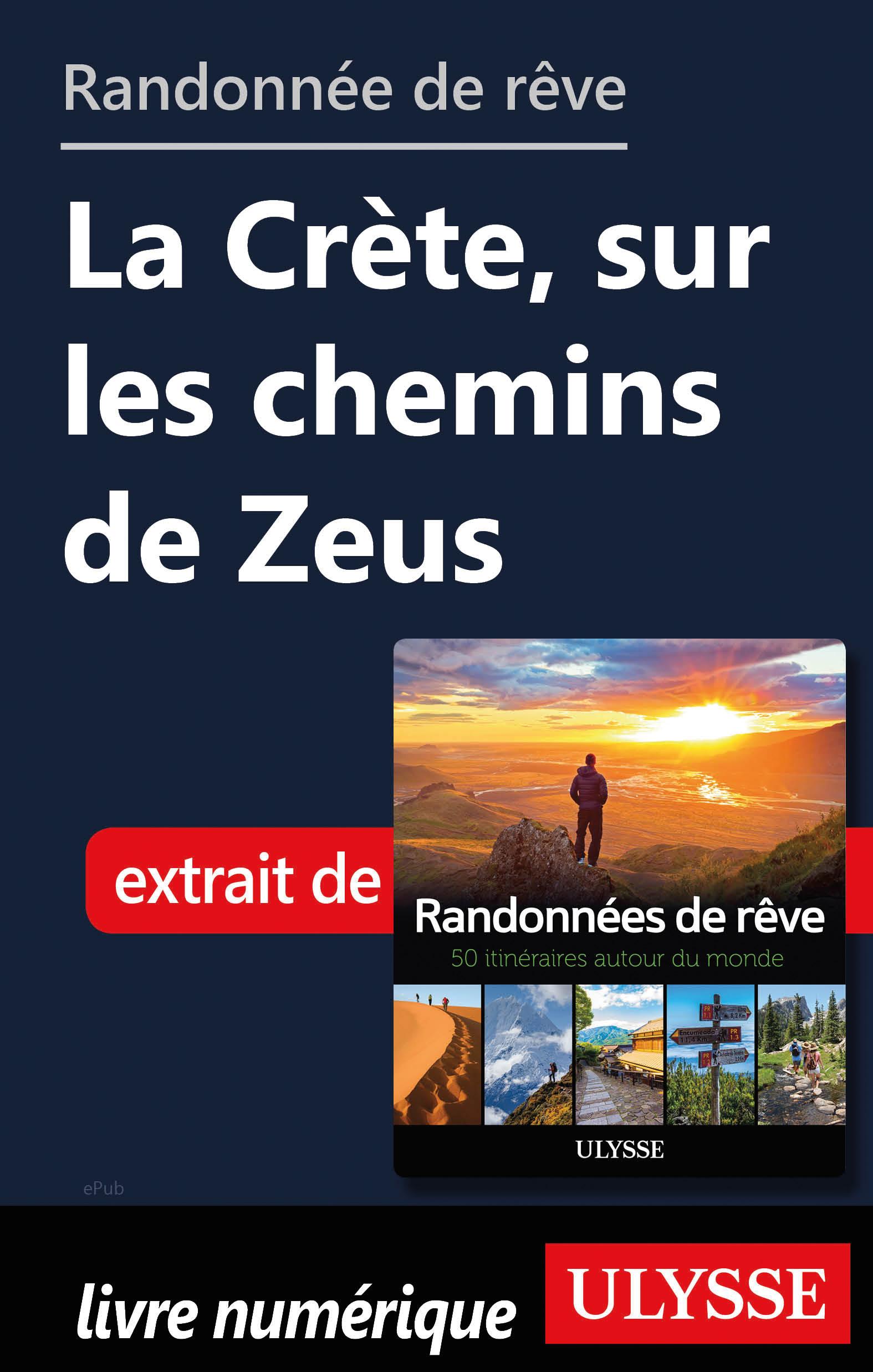 Randonnée de rêve - La Crète, sur les chemins de Zeus