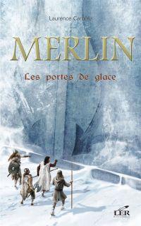 Merlin 4 : Les portes de glace