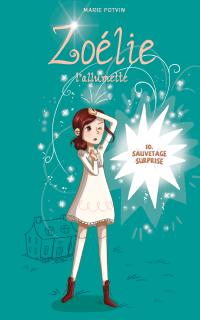Image de couverture (Zoélie tome 10: Sauvetage surprise)