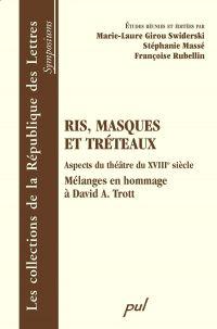 Ris, masques et tréteaux : Aspects du théâtre du XVIIIe...