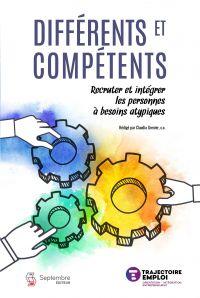 Différents et compétents