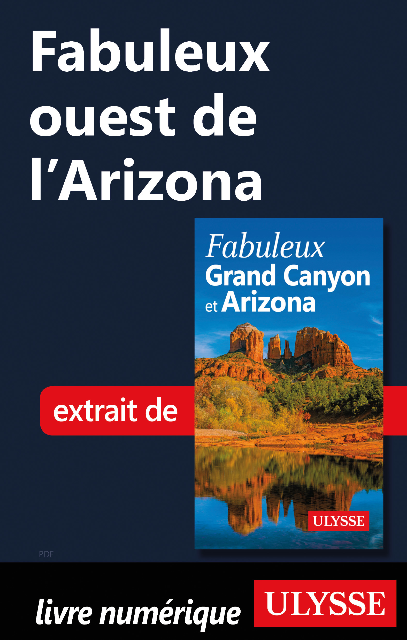 Fabuleux ouest de l'Arizona