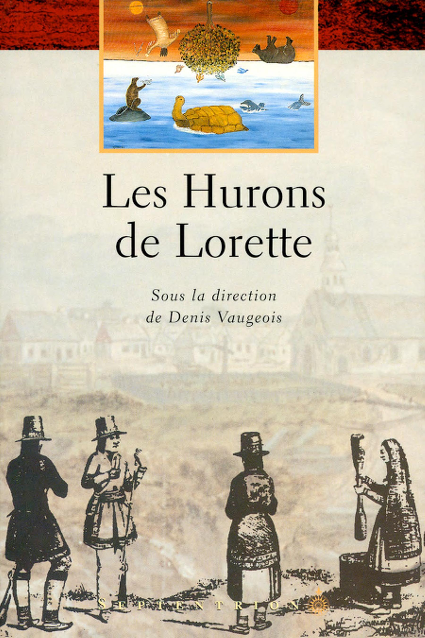 Les Hurons de Lorette