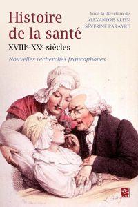 Histoire de la santé XVIIIe...