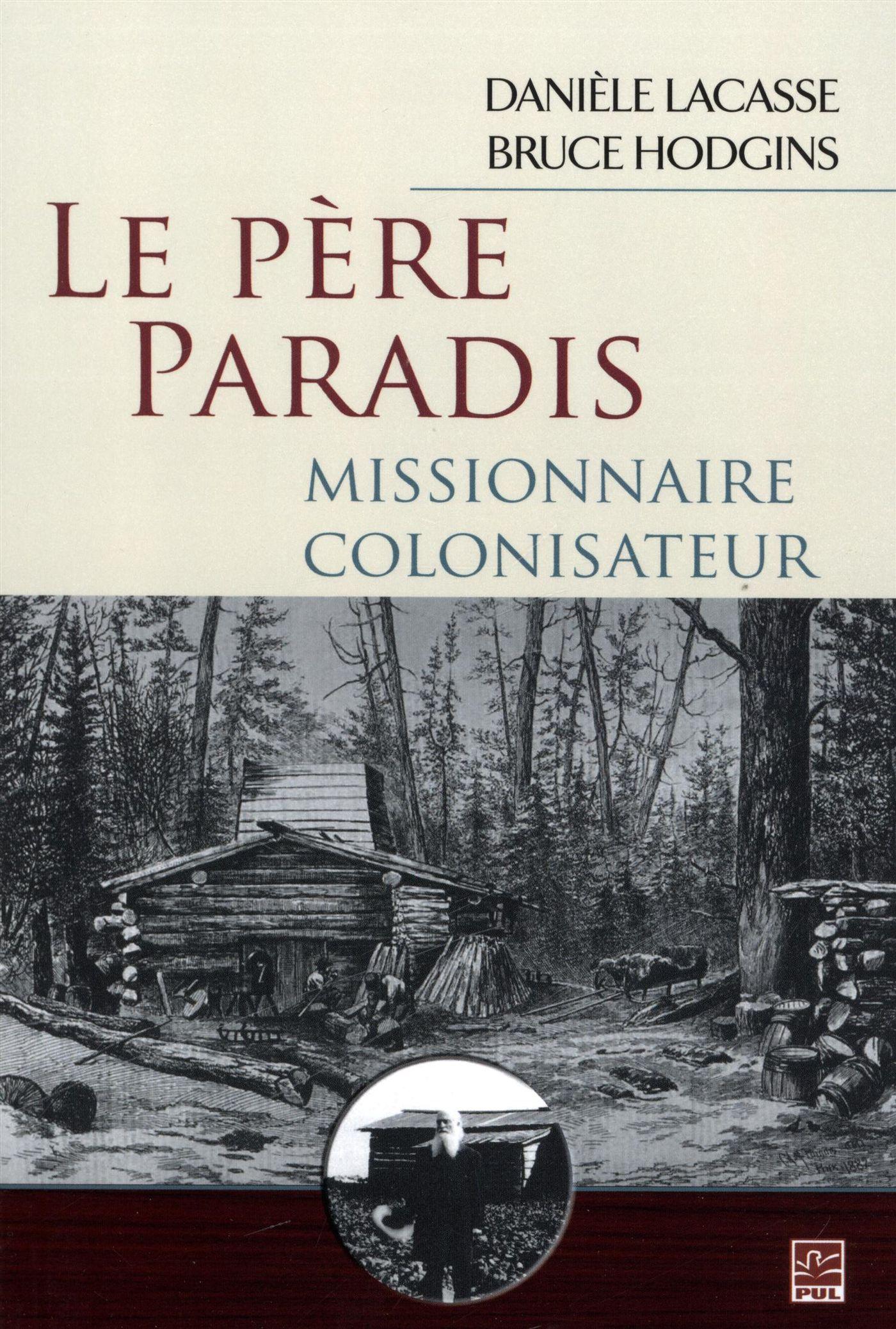 Le Père Paradis, missionnaire colonisateur