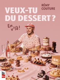 Veux-tu du dessert? En vl'à