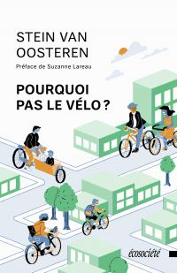 Pourquoi pas le vélo?