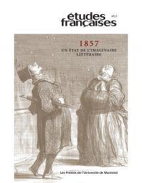 Volume 43 numéro 2 - 1857. Un état de l'imaginaire littéraire