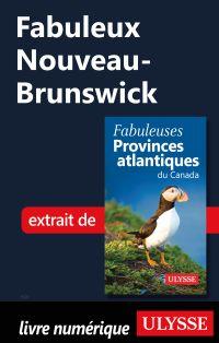 Fabuleux Nouveau-Brunswick