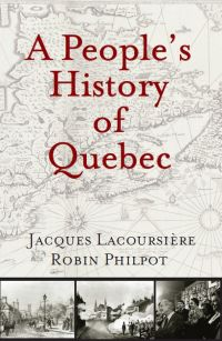 People's History of Quebec, A