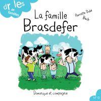 La famille Brasdefer