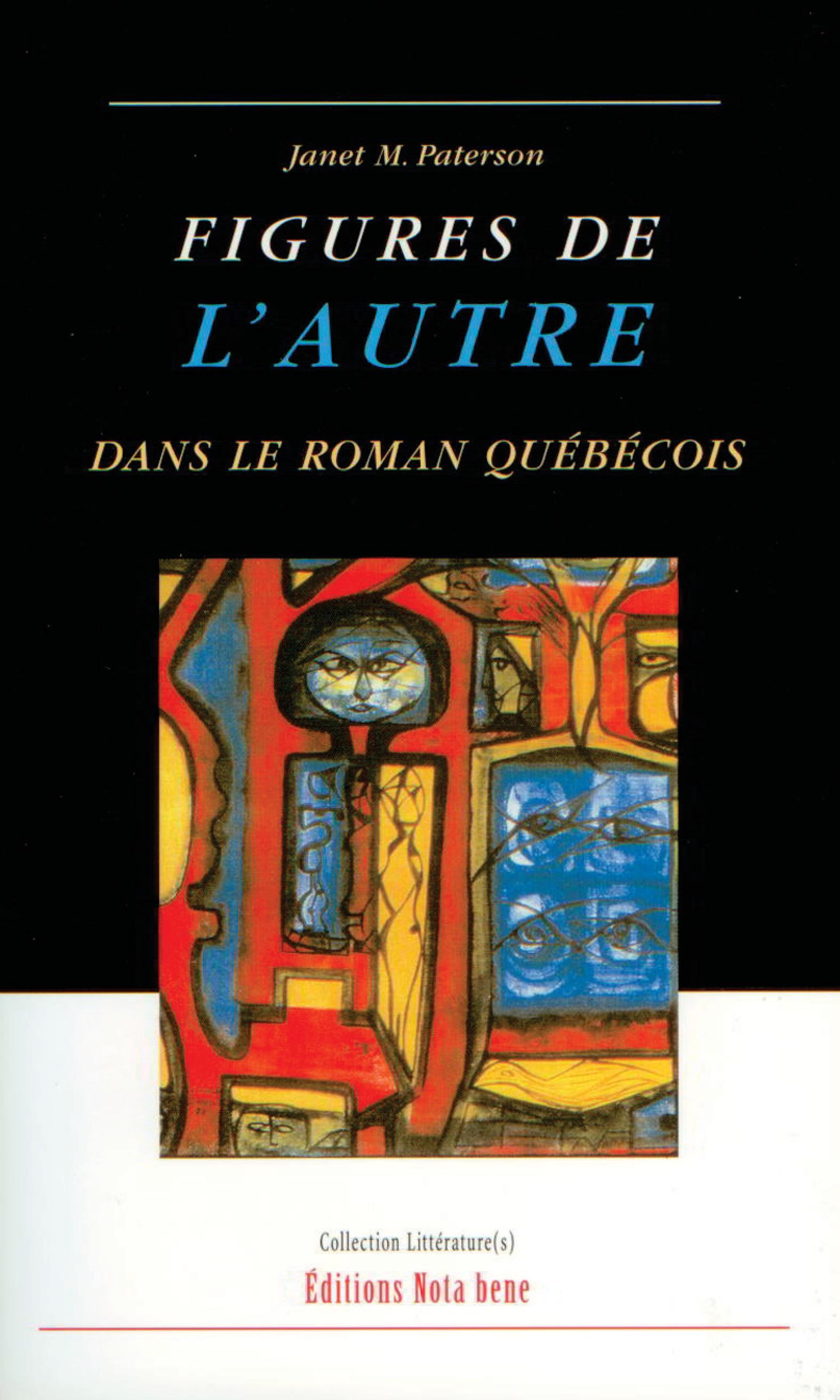 Figures de l'Autre dans le roman québécois