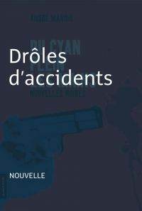 Drôles d'accidents