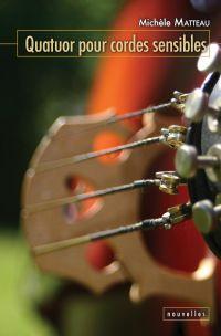 Quatuor pour cordes sensibles