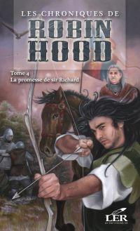 Les chroniques de Robin Hood T.4