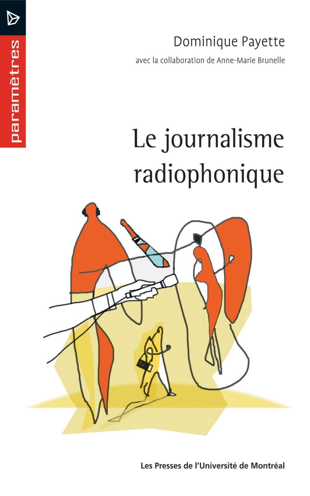 Le journalisme radiophonique
