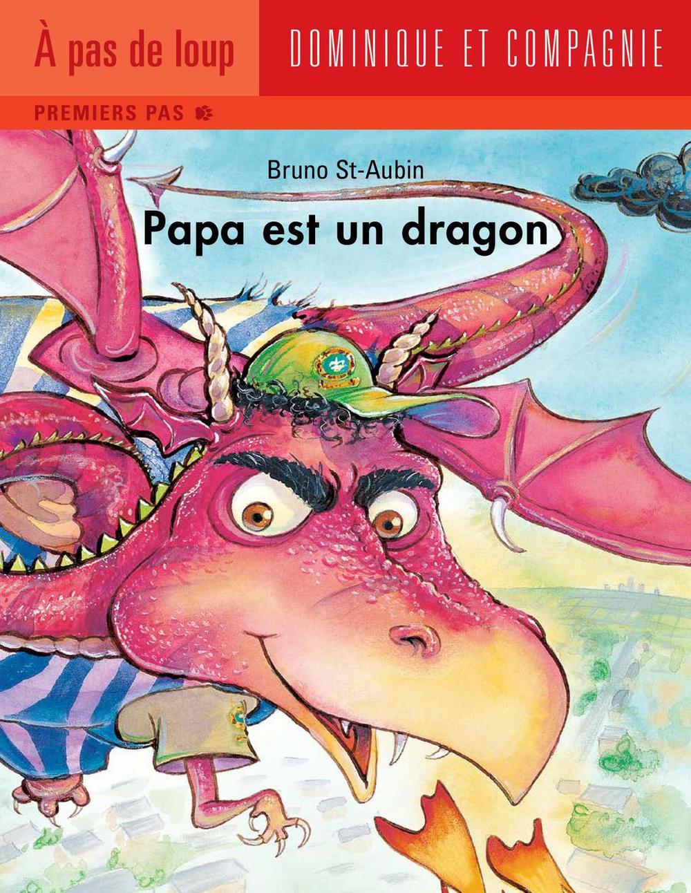 Papa est un dragon